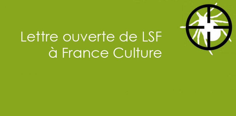 Lettre ouverte de LSF à France Culture