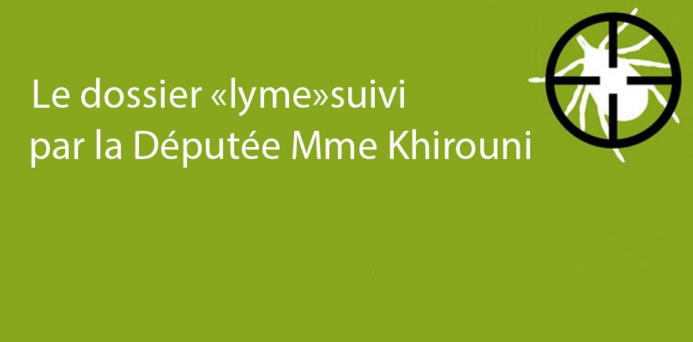 Politique : Le dossier « Lyme » suivi par la Députée, Mme Khirouni (54)