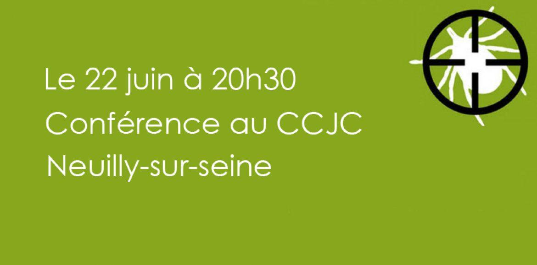 Conférence organisée par la Loge Anne Frank le 22 juin au CCJC