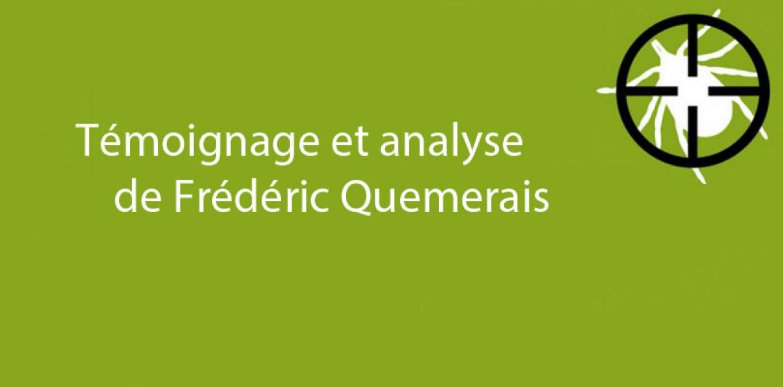 Modalités de transmission de Lyme : témoignage et analyse de Frédéric Quemerais : un principe de précaution à géométrie variable !