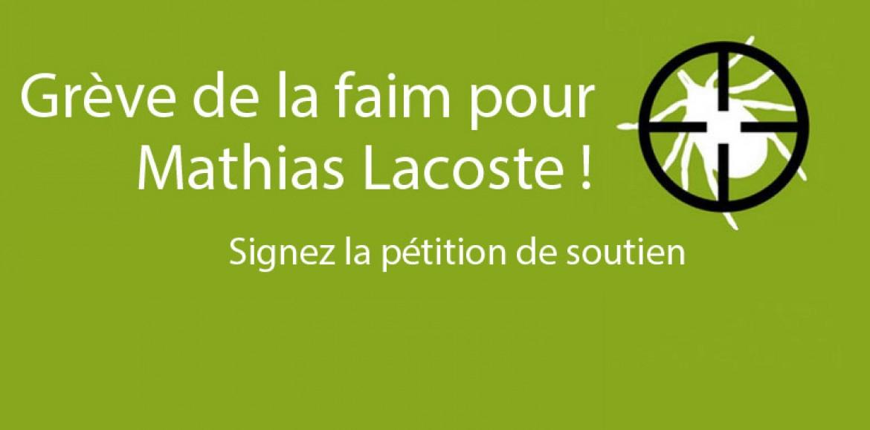 18 juin : jour J ! Grève de la faim pour Mathias Lacoste !
