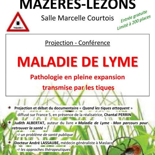 CONFERENCE MALADIE DE LYME-PATHOLOGIE EN PLEINE EXPANSION TRANSMISE PAR LES TIQUES