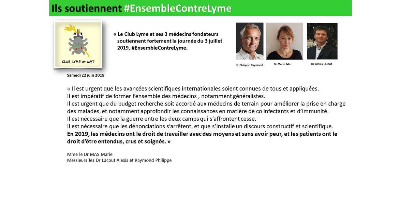 """Tous #EnsembleContre Lyme """"Il est urgent que les avancées scientifiques internationales soient connues de tous et appliquées"""" Dr P.Raymond – Dr M.Mas – Dr A.Lacout"""