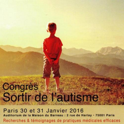 CONGRES SORTIR DE L'AUTISME Paris 30 et 31 janvier 2016