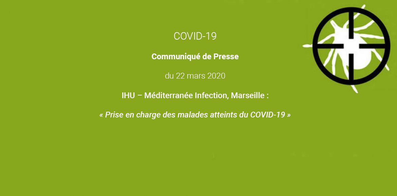 Communiqué Presse du  22 mars 2020 de l'Institut Hospitalo-universitaire Méditerranée Infection, Marseille