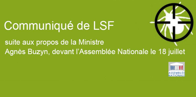 Communiqué de LSF suite aux propos de la Ministre, Agnès Buzyn, devant l'Assemblée Nationale le 18 juillet