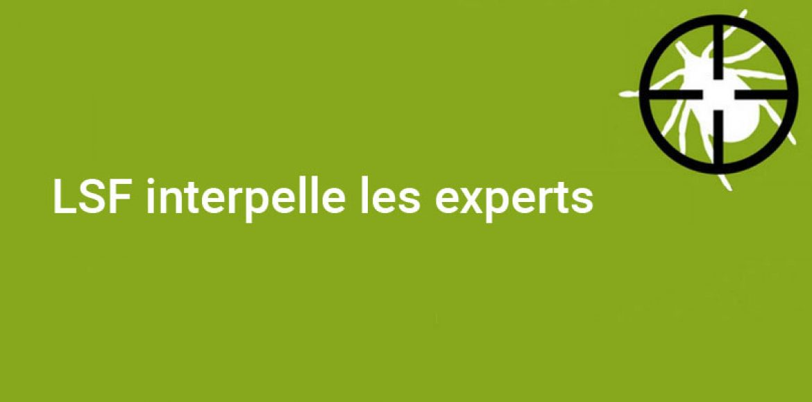 LSF interpelle les experts