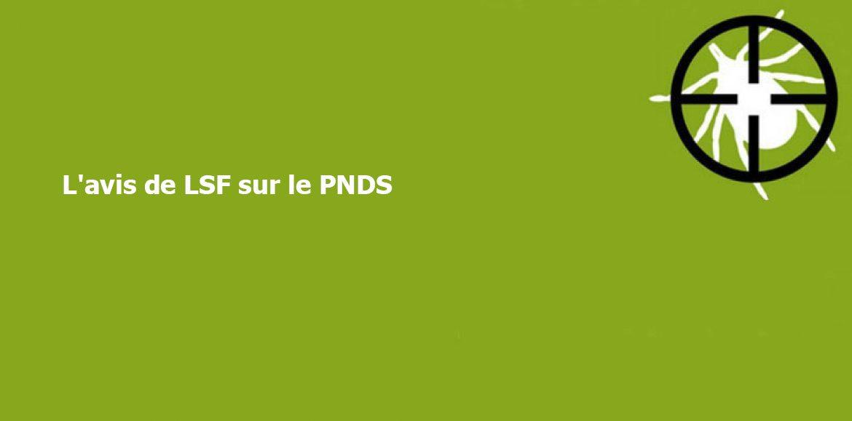 L'avis de LSF sur le PNDS